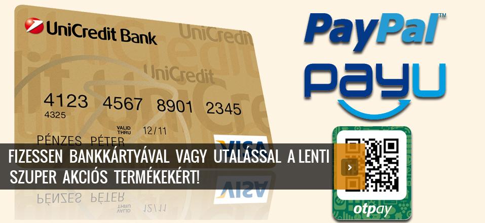 Fizessen Bankkártyával, PayPal-al, PayU-val, OTPay-el, utalással