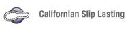 Californian Slip Lasting